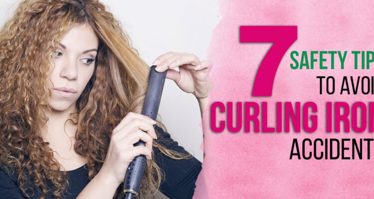 Safety Tips to Avoid Curling Iron Accidents