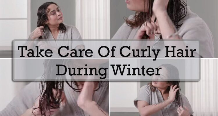 Take care of curly hair during winter